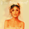 Kaitlyn Bristowe - If I'm Being Honest