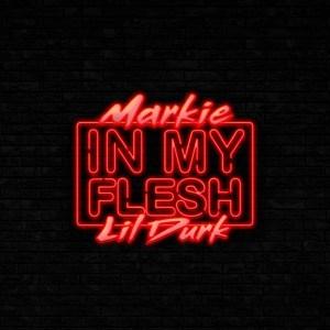 Markie - In My Flesh
