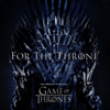 Various Artists - For the Throne (Music Inspired by the HBO Series Game of Thrones)  artwork