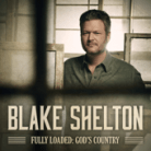 Blake Shelton - Nobody But You (feat. Gwen Stefani)