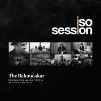 The Bakuucakar - IsoSession (Reminiscing Glenn Fredly)