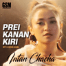 Intan Chacha - Prei Kanan Kiri