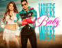 Where Baby Where (feat. Amanda Cerny) - Gippy Grewal