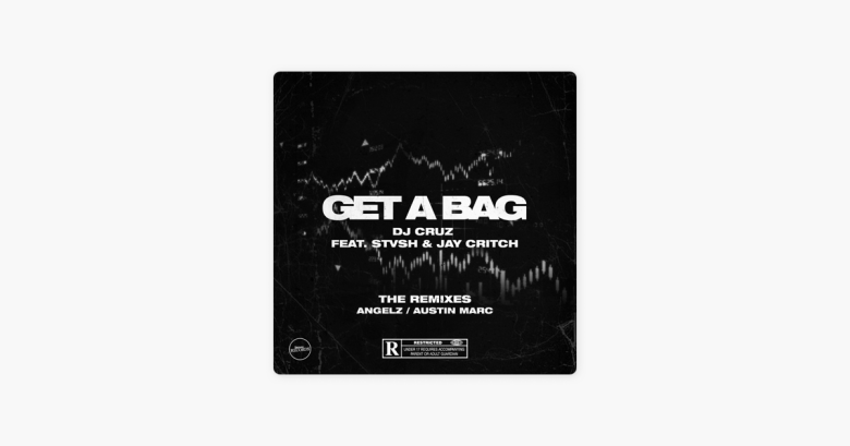 Get a Bag (Remixes) - Single [feat. Stvsh & Jay Critch] - Single ...