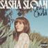 Sasha Sloan - Is It Just Me?