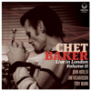 Chet Baker - Chet Baker Live in London Volume II (feat. John Horler, Jim Richardson & Tony Mann)  artwork