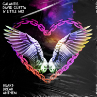 download lagu Galantis, David Guetta & Little Mix - Heartbreak Anthem