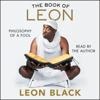 Leon Black, J.B. Smoove & Iris Bahr - The Book of Leon (Unabridged)  artwork