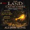 Aleron Kong - The Land: Catacombs: Chaos Seeds, Book 4 (Unabridged)  artwork