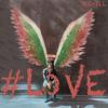 RE ILL - #Love  artwork