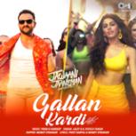 """Jazzy B, Jyotica Tangri & Mumzy Stranger - Gallan Kardi (From """"Jawaani Jaaneman"""")"""