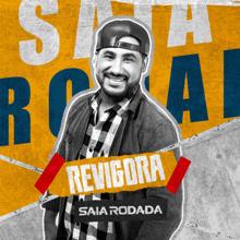 Saia Rodada - Revigora - EP