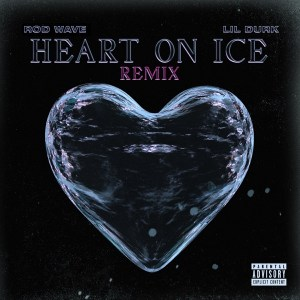 Heart On Ice Remix - Rod Wave