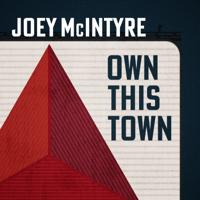 download lagu Joey McIntyre - Own This Town