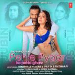 Tulsi Kumar & Jubin Nautiyal - Pehle Pyaar Ka Pehla Gham (feat. Khushali Kumar)