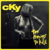 CKY - Too Precious To Kill - EP  artwork