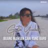 Gita Youbi - Buang Mantan Cari Yang Baru
