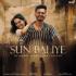 Gajendra Verma & Sonu Kakkar - Sun Baliye - Single