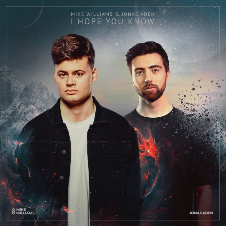 Mike Williams & Jonas Aden - I Hope You Know - Download - Weeklytrust