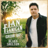 Ian Flanigan - Grow Up (feat. Blake Shelton)