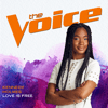 Kennedy Holmes - Love Is Free (The Voice Performance)  artwork