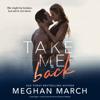 Meghan March - Take Me Back  artwork