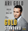 Ari Gold - The Gold Standard  artwork