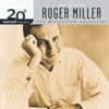 Roger Miller - 20th Century Masters - The Millennium Collection: The Best of Roger Miller  artwork