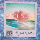 Download Jonas Blue - Rise (feat. Jack & Jack) MP3