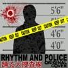 Rhythm and Police - Single