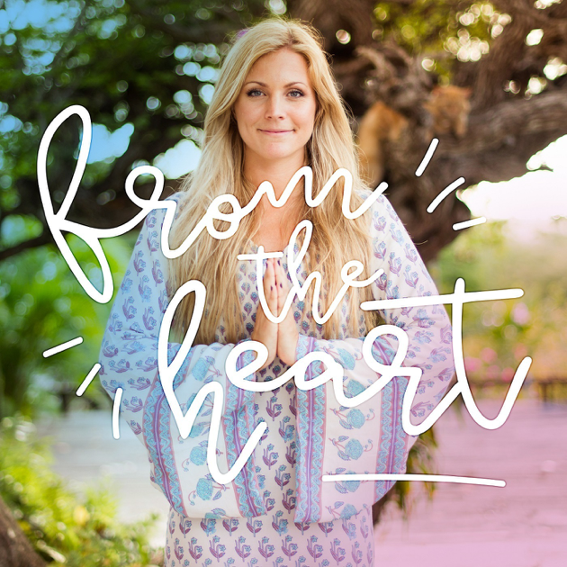 """""""From The Heart: Conversations with Yoga Girl"""" auf ApplePodcasts"""