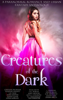 Caroline Peckham, Susanne Valenti, Zoe Ashwood, Anya J. Cosgrove, Vivian Lane, L.D. Hall, Helen Allan, Cecelia Mecca, Mary Abshire, G.K. DeRosa, Ginny Clyde, R.L. Kenderson, Anna Santos, May Freighter, Nicki Ruth & L. Danvers - Creatures of the Dark (A Paranormal Romance and Urban Fantasy Anthology)  artwork
