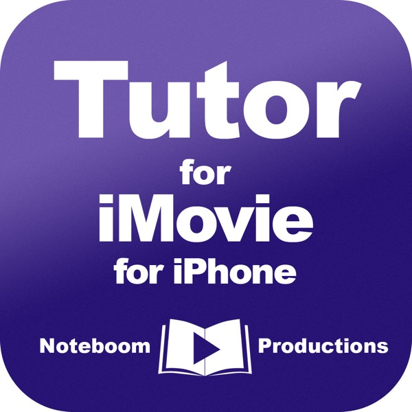 Tutor for iMovie for iPhone