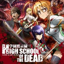 High School Of The Dead Season 1