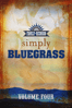 Larry Black - Country's Family Reunion Presents Simply Bluegrass: Volume Four  artwork