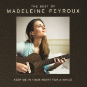 Madeleine Peyroux - Keep Me In Your Heart For a While: The Best of Madeleine Peyroux  artwork