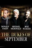 Boz Scaggs, Donald Fagen & Michael McDonald - The Dukes of September Live  artwork