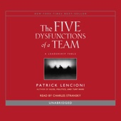 Patrick Lencioni - The Five Dysfunctions of a Team: A Leadership Fable (Unabridged)  artwork