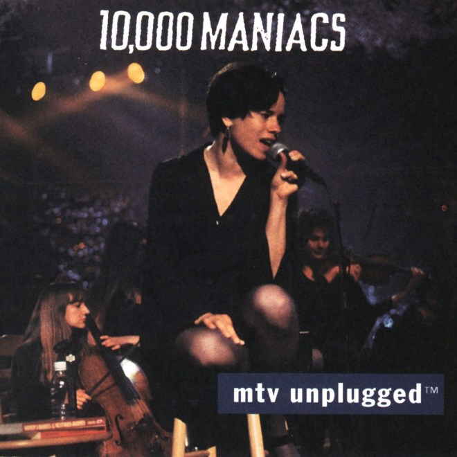 10,000 Maniacs - MTV Unplugged: 10,000 Maniacs