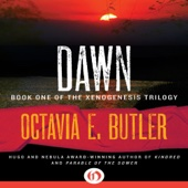 Octavia E. Butler - Dawn: Xenogenesis, Book 1 (Unabridged)  artwork