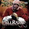 When All Hell Breaks Loose, Hell Razah