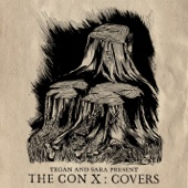 Various Artists - Tegan and Sara Present The Con X: Covers  artwork