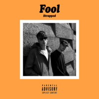 FOOL - Strapped artwork