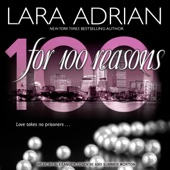 Lara Adrian - For 100 Reasons: 100 Series, Book 3 (Unabridged)  artwork