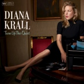 Diana Krall - Turn Up the Quiet  artwork