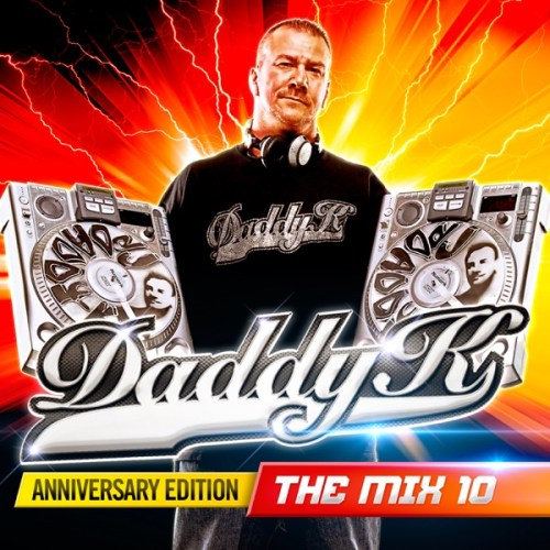 VA-Daddy K The Mix 10 Anniversary Edition-2CD-FLAC-2017-Mrflac Download