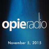 Opie Radio - Opie and Jimmy, Ron Bennington, Elvis Costello, and Rob Dukes, November 5, 2015  artwork