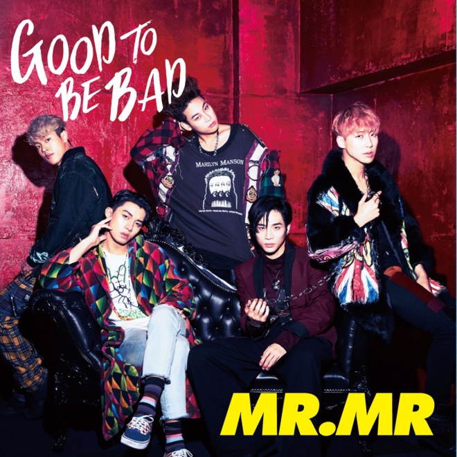 MR.MR - GOOD TO BE BAD - EP