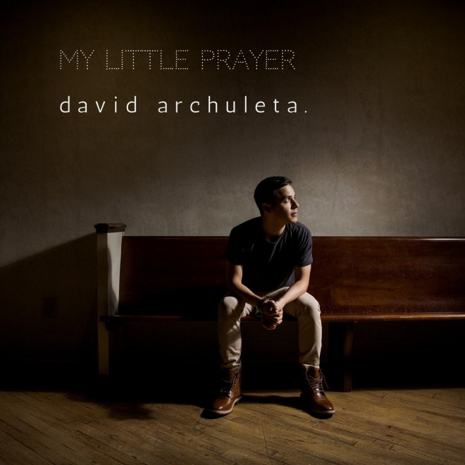 David Archuleta - My Little Prayer - Single
