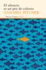 Annabel Pitcher - El silencio es un pez de colores portada